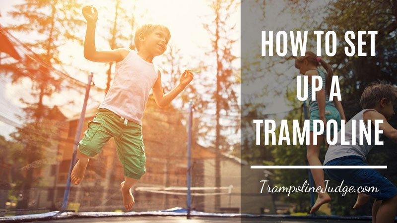 How to Setup A Trampoline