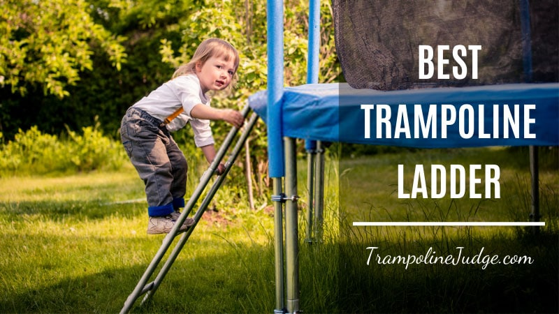 Best Trampoline Ladder