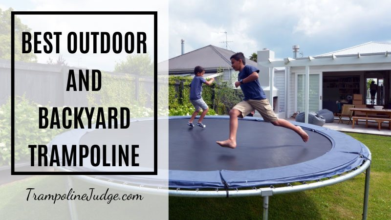 best outdoor and backyard trampoline